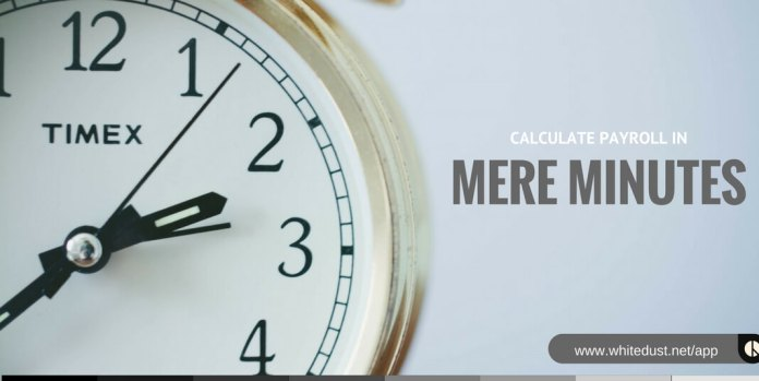 Calculate Payroll in Mere Minutes