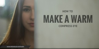 HOW TO MAKE A WARM COMPRESS EYE