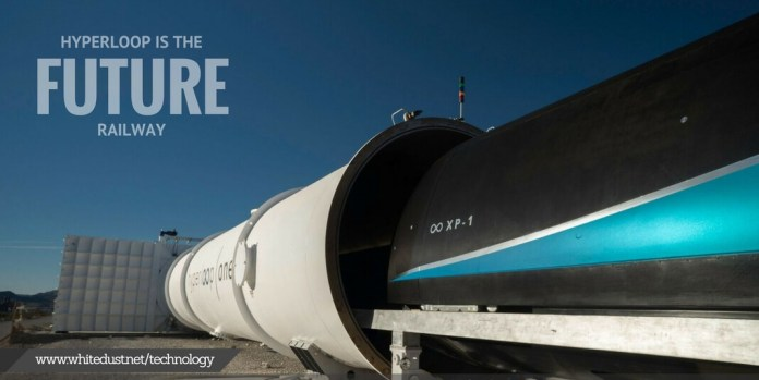 hyperloop is the future of railway