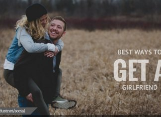 Best ways to get a girlfriend