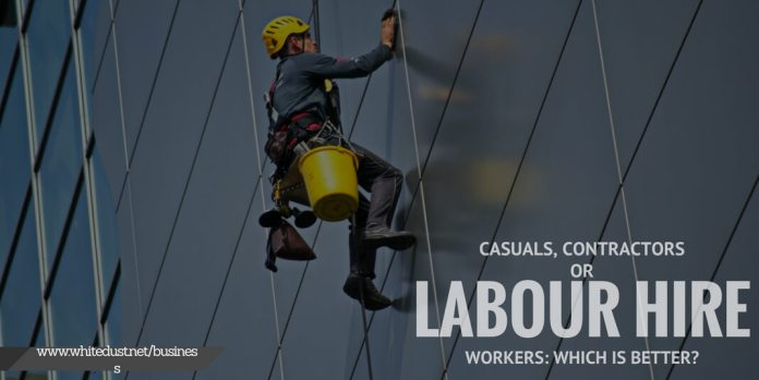Casuals, contractors or labour hire workers: which is better?
