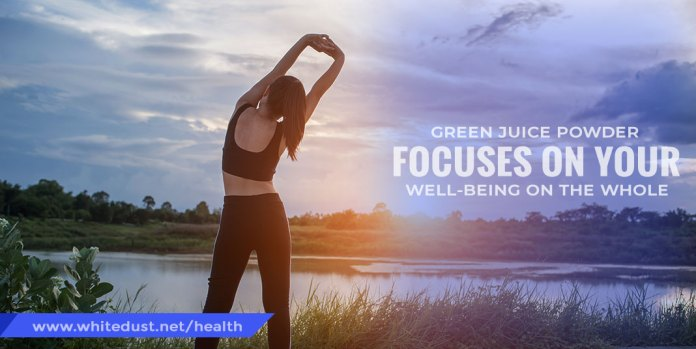 green juice powder focuses on your well-being on the whole