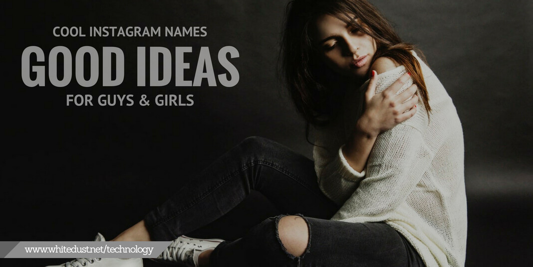 Cool female usernames | A List of Awesome and Cool Nicknames