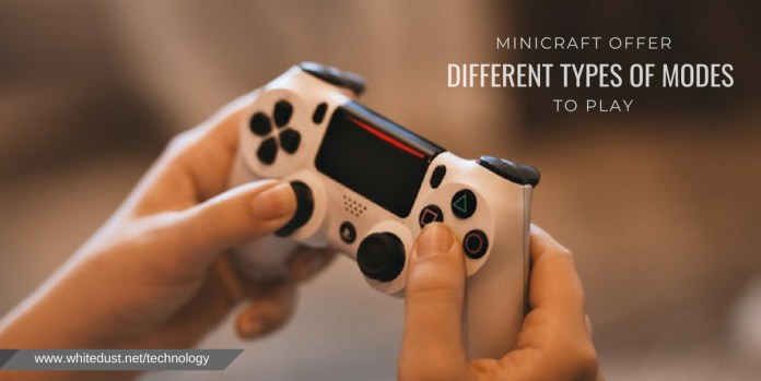 MINICRAFT OFFER DIFFERENT TYPES OF MODES