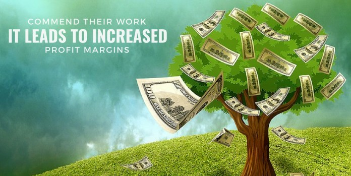 COMMENT THEIR WORK IT LEAD TO INCREASED PROFIT MARGIN