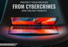 HOW TO PROTECT YOUR DEVICES FROM CYBERCRIMES & ONLINE THREATS?