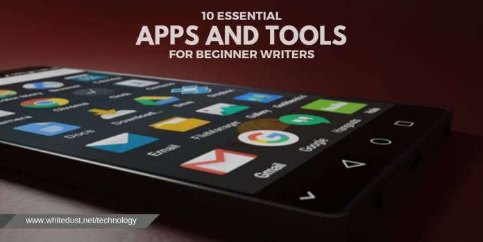 10 ESSENTIAL APPS AND TOOLS FOR BEGINNER WRITERS