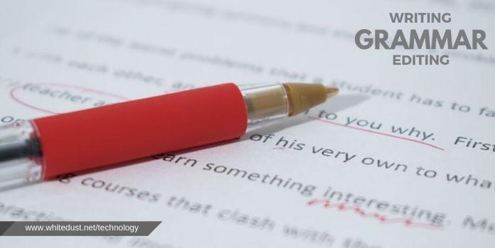 Writing, Grammar, and Editing