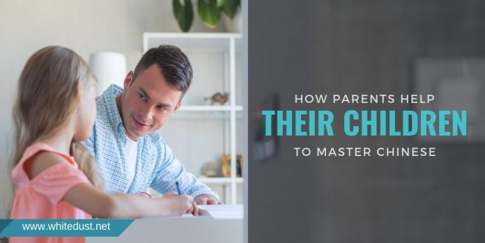 HOW PARENTS HELP THEIR CHILDREN TO MASTER CHINESE
