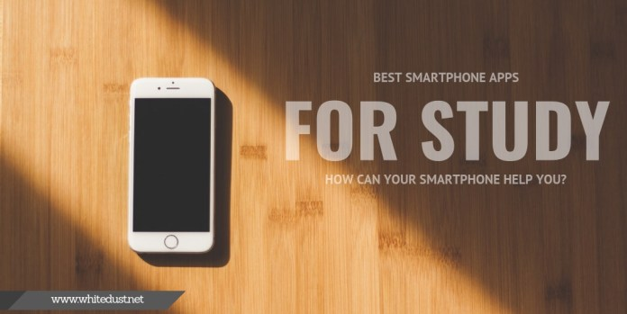Best Smartphone Apps For Study. How Can Your Smartphone Help You?