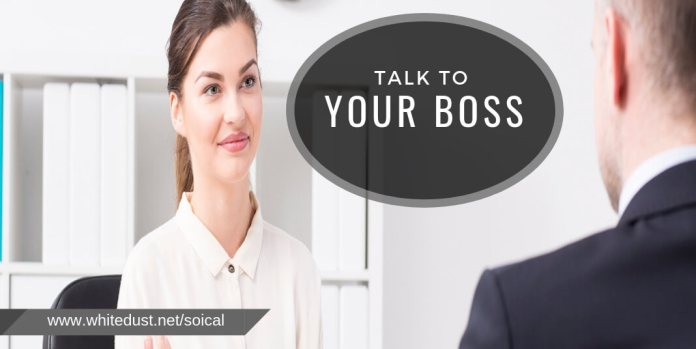 Talk to your boss