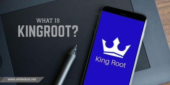 What is KingRoot?