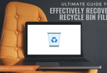 ULTIMATE GUIDE TO EFFECTIVELY RECOVERING RECYCLE BIN FILES