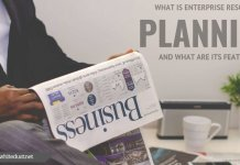 What Is Enterprise Resource Planning and What Are Its Features