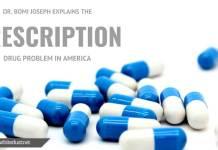 Dr. Bomi Joseph Explains the Prescription Drug Problem in America