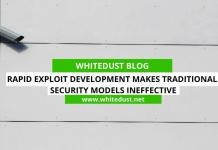 Rapid Exploit Development Makes Traditional Security Models Ineffective