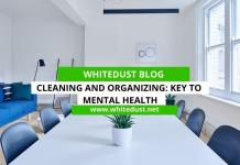 Cleaning and Organizing: Key to Mental Health