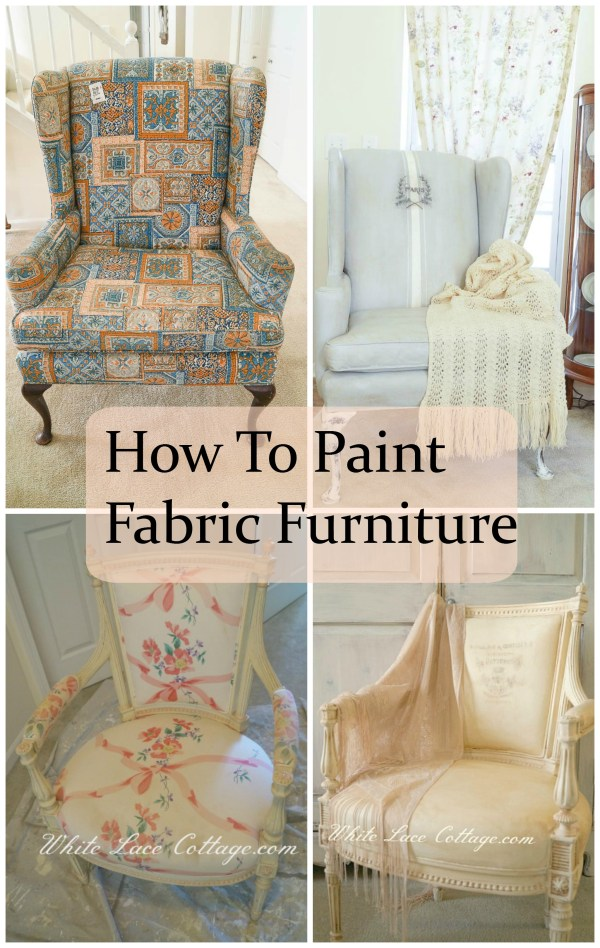 Paint Fabric Furniture - White Lace Cottage