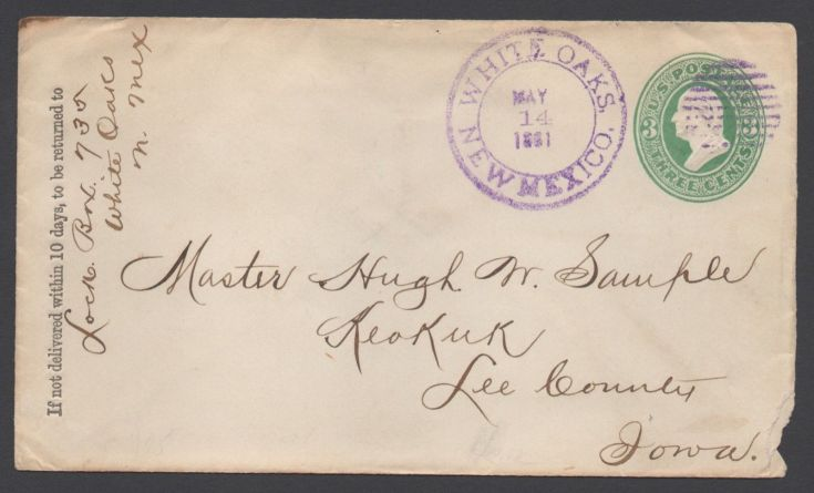 Postal Letter May 14 1881 White Oaks – White Oaks New Mexico