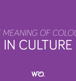 colour most definitely creates emotions but did you realise that colour means different things to different cultures  [ 1400 x 700 Pixel ]