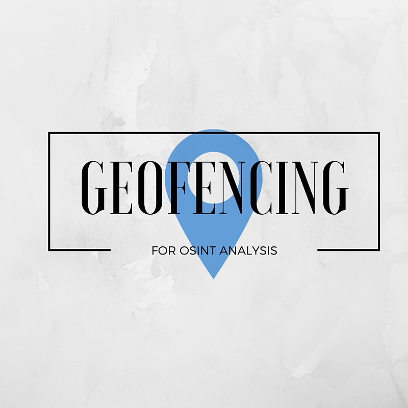 EchoSec: Easy Geofencing for OSINT