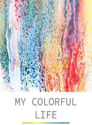 My Colorful Life - The Rainbow Series by Heather Miller