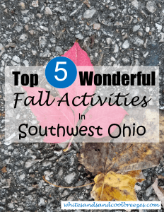Top 5 Wonderful Fall Activities in Southwest Ohio. Check these out!