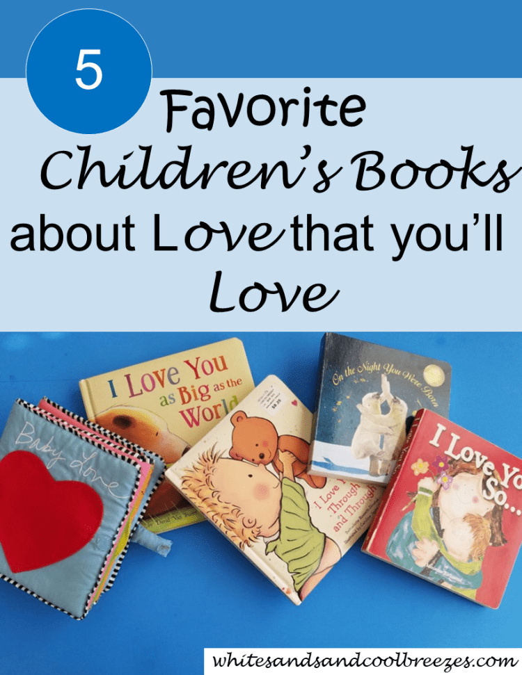 5 favorite children's books about love that you'll love.Are you in the market for a book for your child about love? Check out our 5 favorite children's books about love! And trust me, you'll love them too!#childrensbooks #books #love