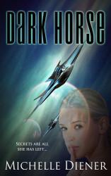 Dark Horse Michelle Diener