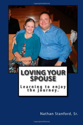 Loving Your Spouse: Learning to enjoy the journey