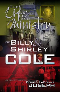 Cover: The Life and Ministry of Billy and Shirley Cole