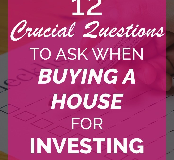What Questions Do You Need to Ask When Buying a House for Profit?