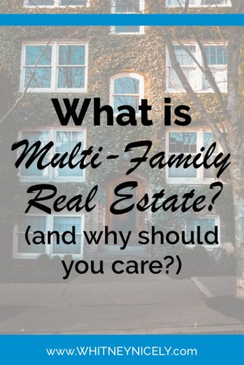 What is Multi-Family Real Estate?