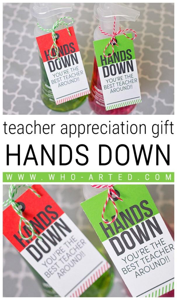 Teacher Appreciation Hands Down - Pinterest 01