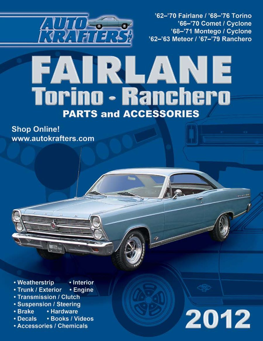 hight resolution of ford fairlane torino ranchero parts accessories 2012 part 1 by auto krafters inc