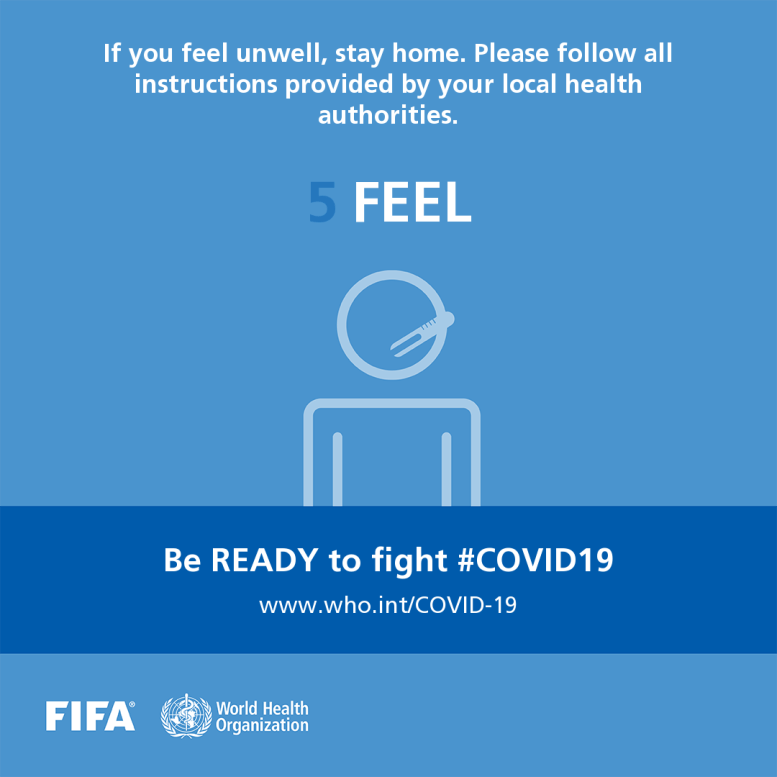 Five steps to kicking out coronavirus : WHO, FIFA launch joint campaign to equip football community to tackle COVID-19