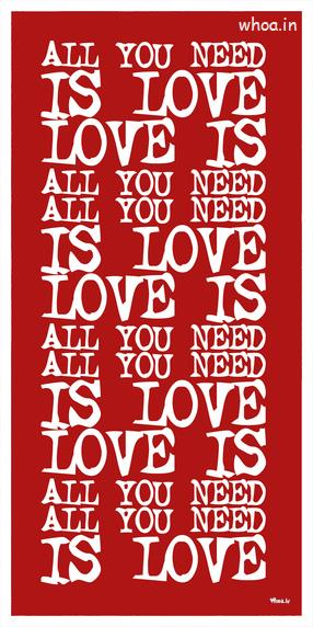 God Quotes Wallpaper For Mobile All You Need Is Love Quotes Red Hd Wallpaper