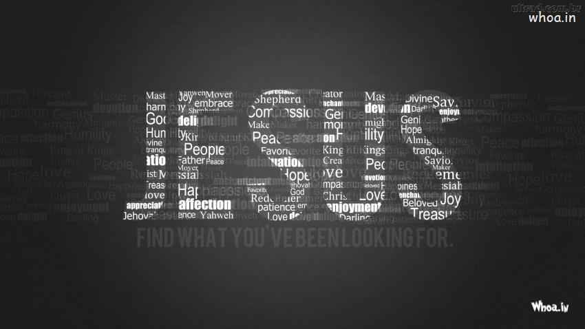 Jesus With Quote Like Find What You Have Been Looking For Hd Wallpaper