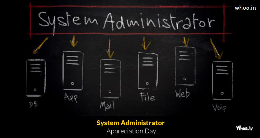 Happy System Administrator Appreciation Day On Last Friday