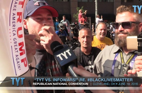 TYT vs. InfoWars re. #BlackLivesMatter At RNC Convention 11