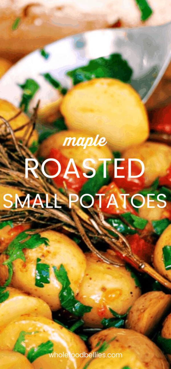 Maple Roasted Small Potatoes make a great little dish that is both simple and delicious. A perfect side which is effortless yet fantastic! #side #sidedish #potatoes #roastpotatoes #holidaymenu