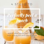 How To Perfectly Peel a Peach in 4 Easy Steps