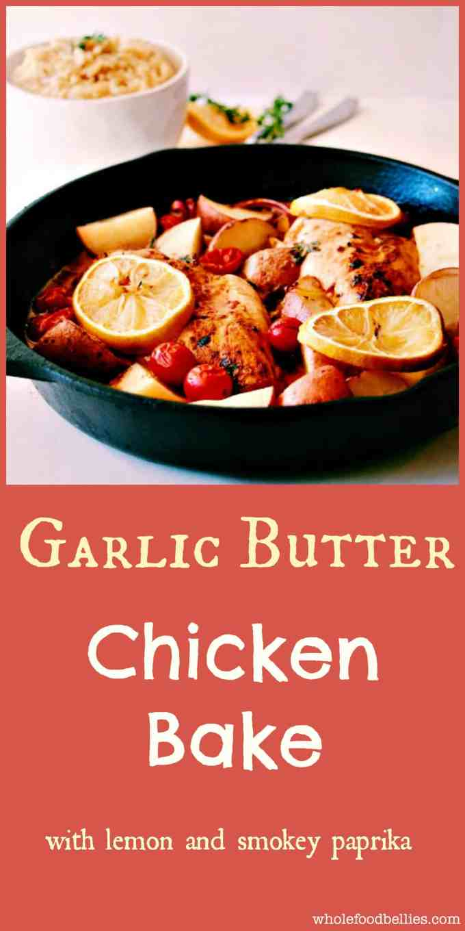 Garlic Butter Chicken Bake with Smokey Parmesan and Lemon