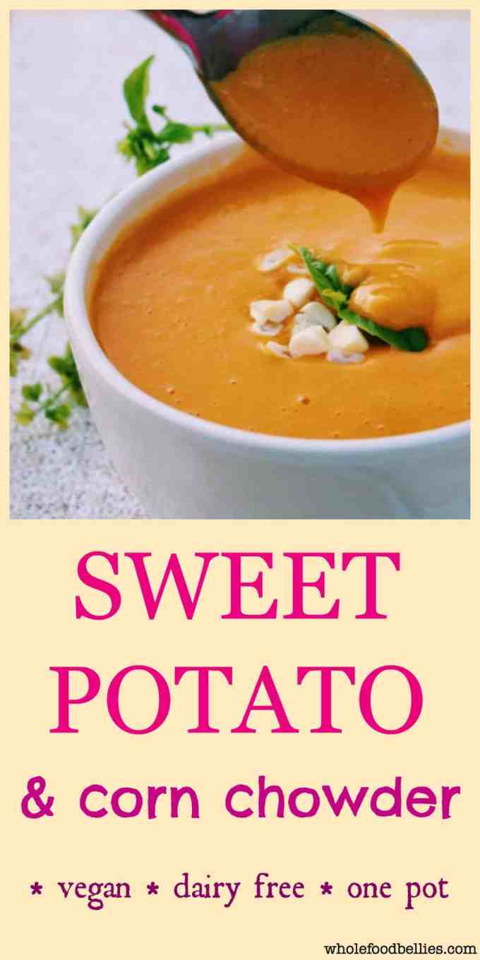 Sweet Potato and Corn Chowder. Quick and easy one-pot dish full of hidden vegetables, perfect weeknight dish. Ready in under 30 mins. Vegan, kid friendly