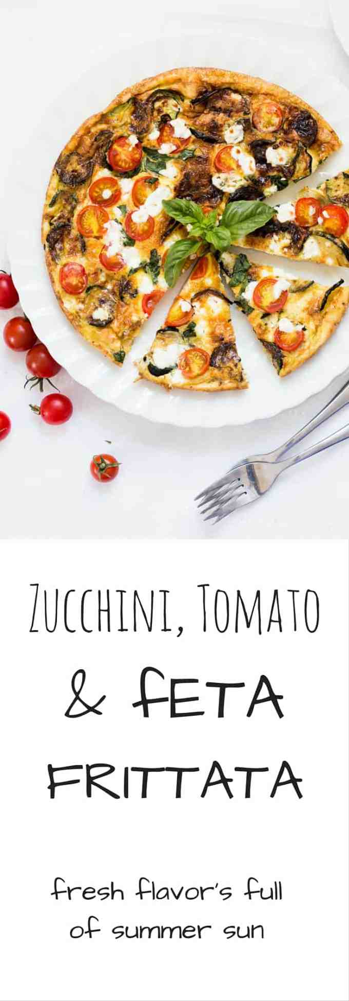 Zucchini Tomato and Feta Frittata. The perfect quick and easy dish to put together on a hot summer's day. Light and bursting with the flavor of summer produce
