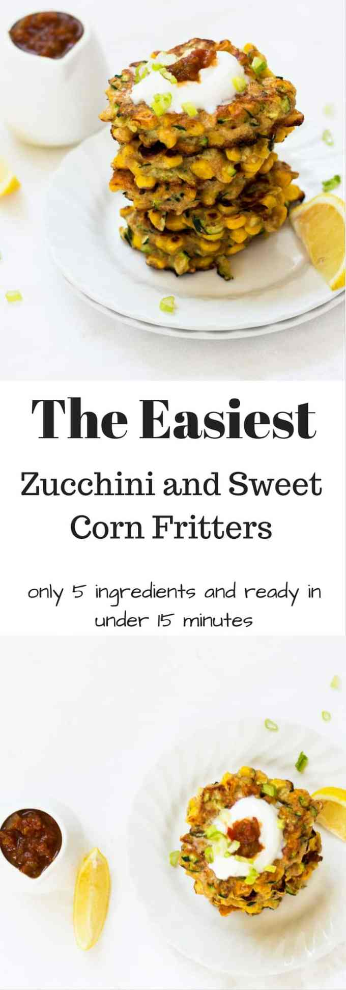Zucchini and Sweet Corn Fritters Recipe is a super quick snack to put together, with only 5 ingredients. Perfect snack for little bellies after a busy day
