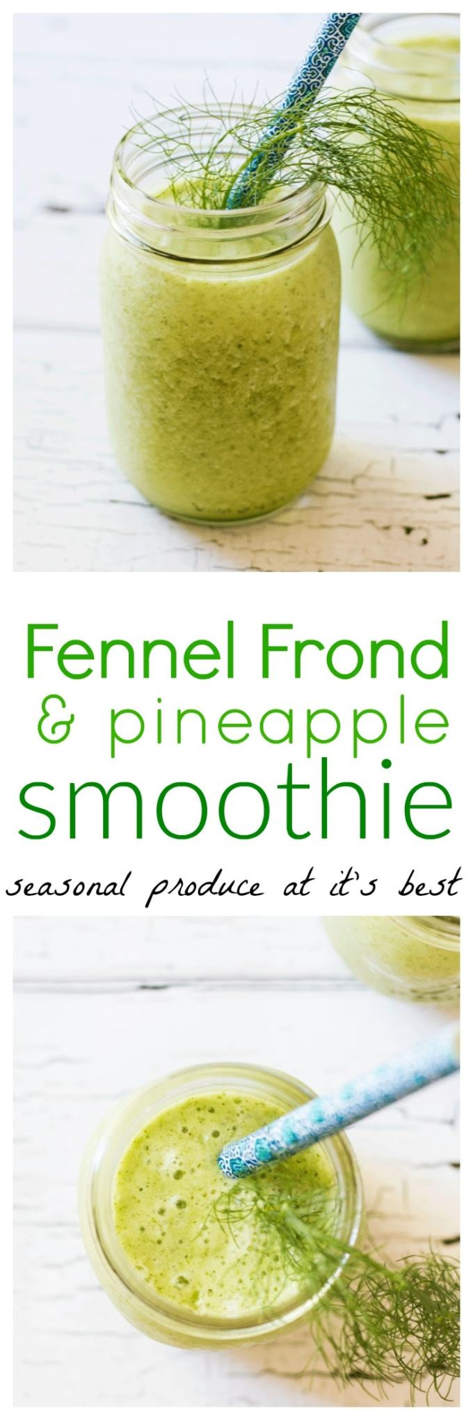 Hang onto those amazing and fragrant fennel fronds to whip up these delightful and refreshing fennel frond and pineapple smoothies. Pure seasonal indulgence
