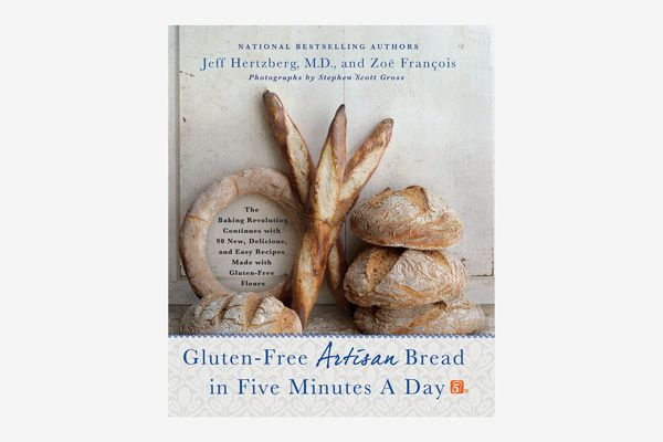 Gluten-free artisan bread in five minutes a day: The baking revolution continues with 90 new, delicious and simple recipes made from gluten-free flour