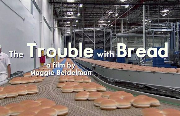 The Trouble with Bread: documentary review and interview with filmmaker Maggie Beidelman