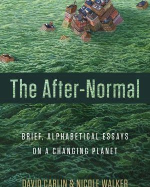 The After-Normal | Excerpt by Nicole Walker